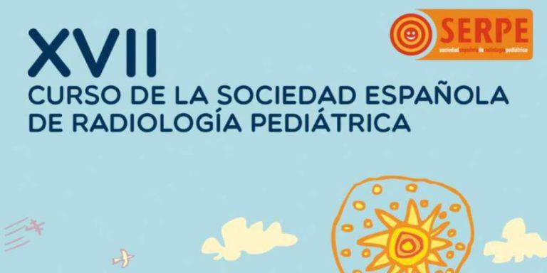 XVII Curso de la Sociedad Española de Radiología Pediátrica (SERPE)
